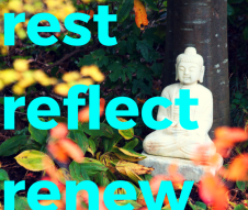 Rest, Reflect, Renew